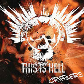 <i>Cripplers</i> (EP) 2007 EP by This Is Hell