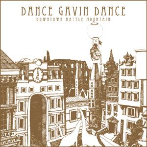 <i>Downtown Battle Mountain</i> 2007 studio album by Dance Gavin Dance