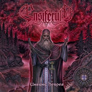 Unsung Heroes  Ensiferum album on melodic metal