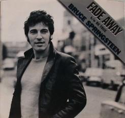 Fade Away (Bruce Springsteen song)