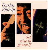 <i>Get Wise to Yourself</i> 1995 studio album by Guitar Shorty
