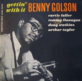 <i>Gettin with It</i> 1960 studio album by Benny Golson