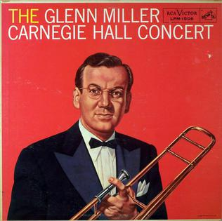 <i>The Glenn Miller Carnegie Hall Concert</i> 1958 live album by Glenn Miller