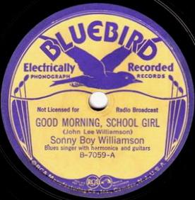 Good Morning, School Girl single by Sonny Boy Williamson I