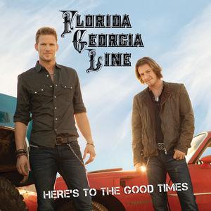 <i>Heres to the Good Times</i> 2012 studio album by Florida Georgia Line