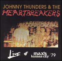 <i>Live at Maxs Kansas City</i> (Johnny Thunders album) 1979 live album by The Heartbreakers