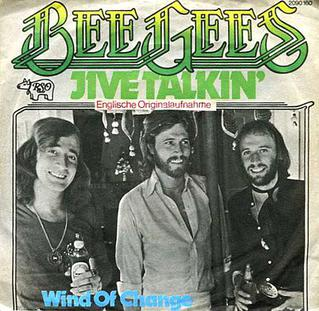 Jive Talkin 1975 song by the Bee Gees