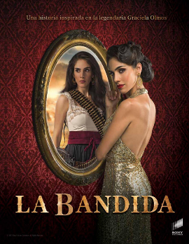 La Bandida (TV series) - Wikipedia