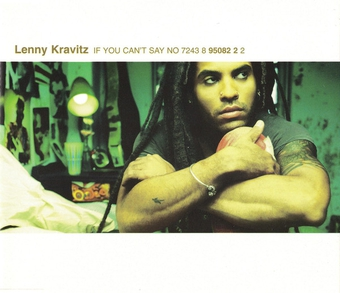 Lenny Kravitz If You Can't Say No.jpg