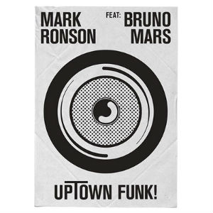 Uptown Funk song by Mark Ronson featuring Bruno Mars