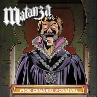 <i>Pior Cenário Possível</i> 2015 studio album by Matanza