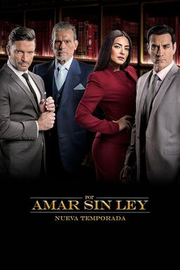 Por Amar Sin Ley Season 2 Wikipedia