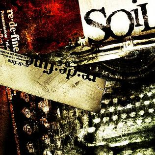 Redefine soil album wikipedia for Soil wikipedia