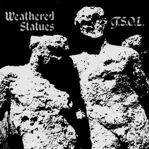 <i>Weathered Statues</i> 1982 EP by T.S.O.L.