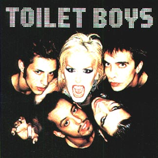 Toilet Boys - Sinners And Saints