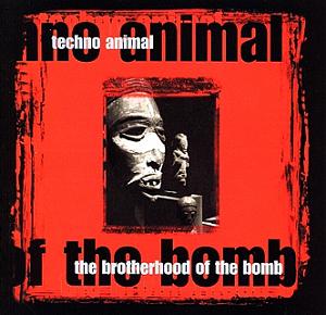 <i>The Brotherhood of the Bomb</i> album by Techno Animal