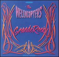 <i>Grande Rock</i> 1999 studio album by The Hellacopters