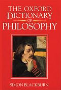 <i>The Oxford Dictionary of Philosophy</i> book by Simon Blackburn