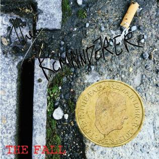 <i>The Remainderer</i> 2013 EP by the Fall