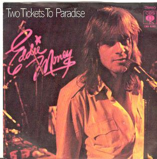 Two Tickets to Paradise single by Eddie Money