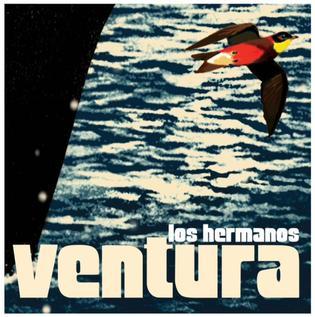 <i>Ventura</i> (Los Hermanos album) 2003 studio album by Los Hermanos