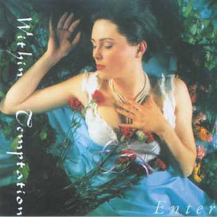 <i>Enter</i> (Within Temptation album) 1997 studio album by Within Temptation