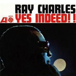 Yes Indeed Ray Charles Album Wikipedia