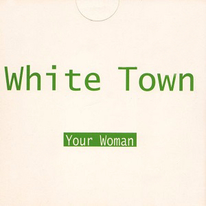 White Town - Your Woman (studio acapella)