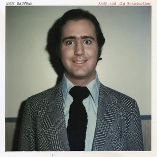 <i>Andy and His Grandmother</i> 2013 compilation album by Andy Kaufman