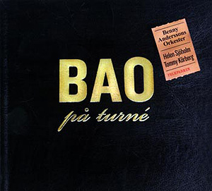 <i>BAO på turné</i> 2006 live album by Benny Anderssons Orkester