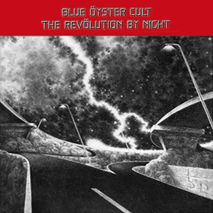 <i>The Revölution by Night</i> 1983 studio album by Blue Öyster Cult