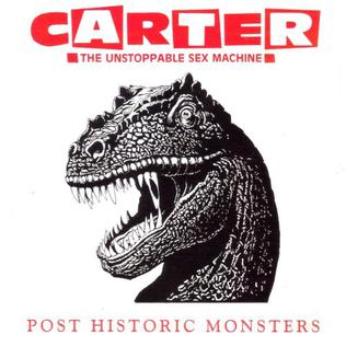 <i>Post Historic Monsters</i> 1993 studio album by Carter the Unstoppable Sex Machine