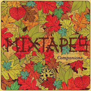 <i>Companions</i> (EP) album by Mixtapes