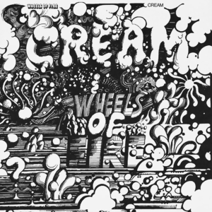 <i>Wheels of Fire</i> 1968 studio album / Live album by Cream