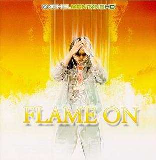 <i>Flame On</i> 2008 studio album by Machel Montano