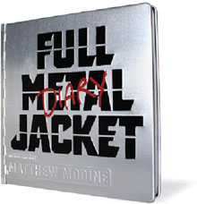<i>Full Metal Jacket Diary</i> book by Matthew Modine
