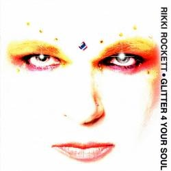 <i>Glitter 4 Your Soul</i> 2003 studio album by Rikki Rockett