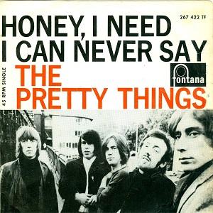 Honey I Need 1965 single by Pretty Things