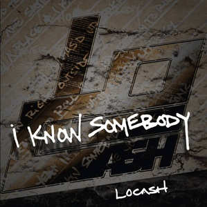 LoCash - I Know Somebody (studio acapella)