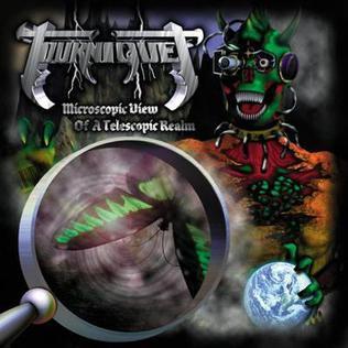 <i>Microscopic View of a Telescopic Realm</i> 2000 studio album by Tourniquet