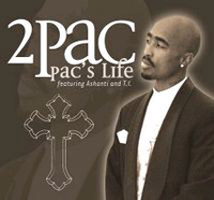 Pacs Life (song) 2006 single by Tupac Shakur, Ashanti, T.I.