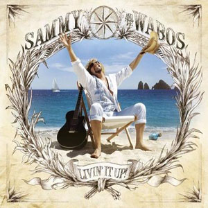 <i>Livin It Up!</i> 2006 studio album by Sammy Hagar