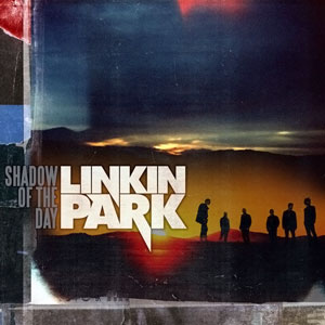 Shadow of the Day Single by Linkin Park