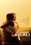 <i>A Sunday in Kigali</i> 2006 film by Robert Favreau