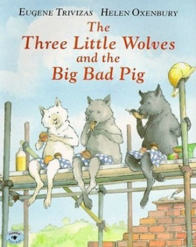 <i>The Three Little Wolves and the Big Bad Pig</i> book by Eugenios Tribizas