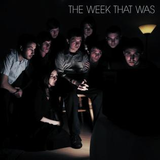 <i>The Week That Was</i> 2008 studio album by The Week That Was