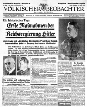 "Front page of the 31 January 1933 edition. The headline reads: ""An historic day: First Acts of Hitler's Reich Government – Völkischer Beobachter interviews Reich Minister of the Interior Frick – New cabinet holds first meeting"""