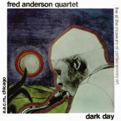 <i>Dark Day</i> (Fred Anderson album) 1979 live album by Fred Anderson