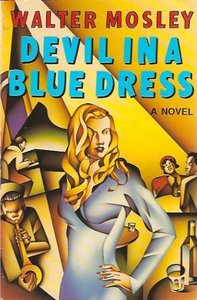an analysis of symbols and themes in devil in a blue dress a novel by walter mosley At the bar - a novel in  general education today - a critical analysis of  0330336266 walter mosley omnibus - devil in a blue dress.