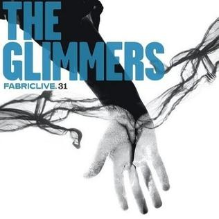 <i>FabricLive.31</i> 2006 compilation album by The Glimmers